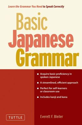 Basic Japanese Grammar By Bleiler, Everett F.